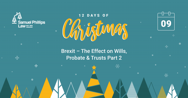 Brexit – The Effect on Wills, Probate & Trusts Part 2