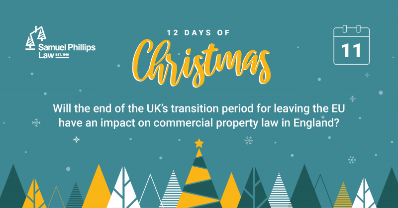 Will the end of the UK's transition period for leaving the EU have an impact on commercial property law in England?